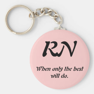 RN, When only the best will do. Keychain