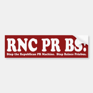 RNC PR BS Bumper Sticker Car Bumper Sticker