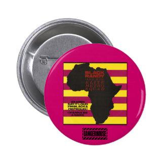 Rnd. Botón Randy negro Idi Amin Dangerhouse Pin