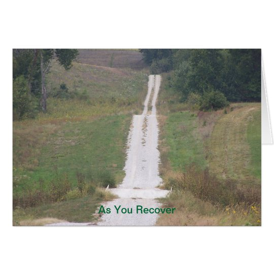Road, As You Recover Card