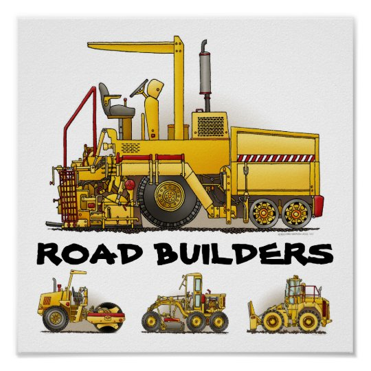 Road Builders Construction Poster Print