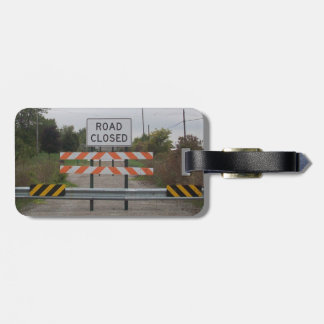 Road Closed Sign Tag For Luggage