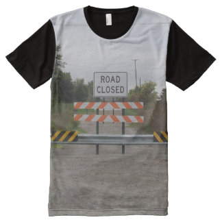 Road Closed T Shirt All-Over Print T-shirt