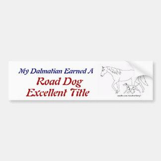 Road Dog Excellent Titled Dalmatian Car Bumper Sticker