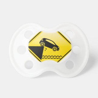 Road ends Sign Cliff fall in the water Danger Pacifier