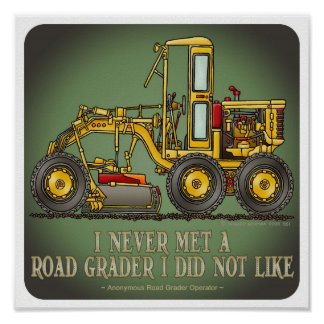 Road Grader Operator Quote Poster