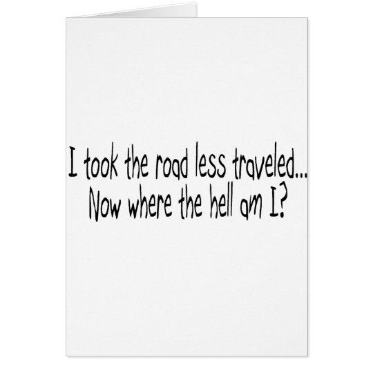 Road Less Traveled Card