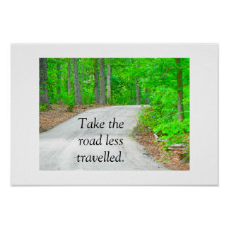 Road less travelled print