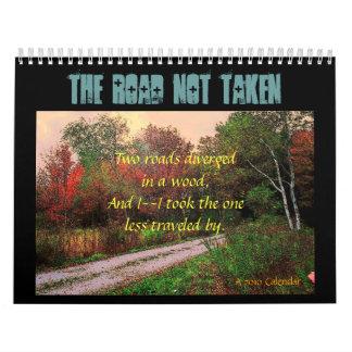 Road Not Taken Calendar