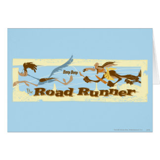 ROAD RUNNER™ Chased By Wile E. Coyote Card