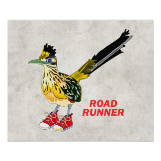 Road Runner in Red Sneakers Poster