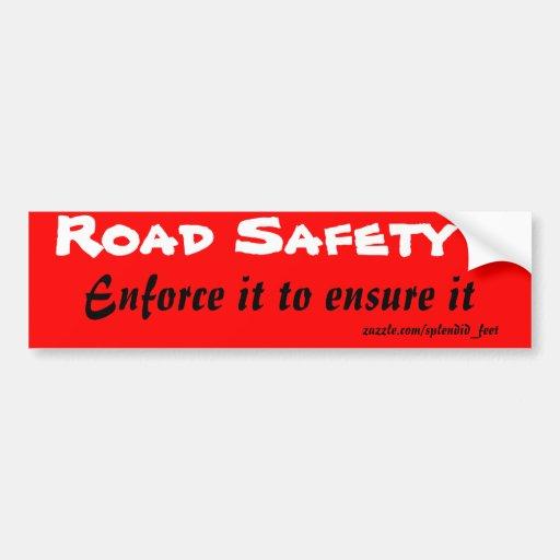 Road safety bumper sickers bumper sticker