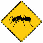 Road Sign- Ant Cut Out Sculpture
