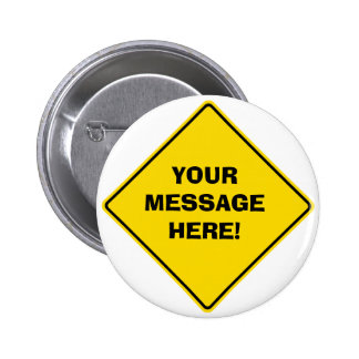 Road Sign Badge Pinback Button