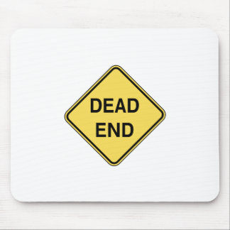 Road Sign - Dead End Mouse Pad