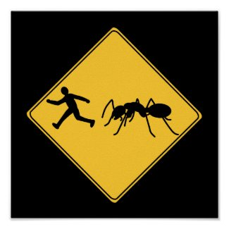 Road Sign- Giant Ant