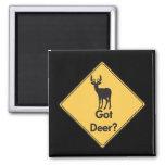 Road Sign- Got Deer? Magnet