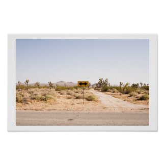 Road Sign in the Desert Poster