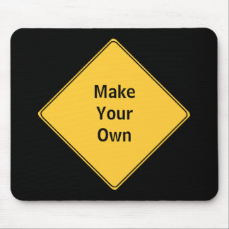 Road Sign- Make Your Own Mousepad