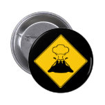 Road Sign- Volcano Buttons