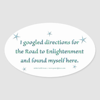 Road to Enlightenment oval sticker