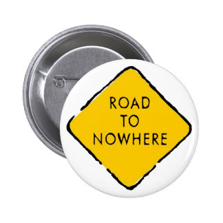 Road to Nowhere Button