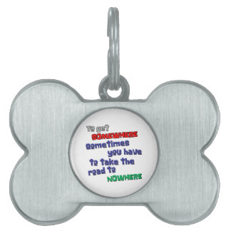Road to Nowhere Pet Tag