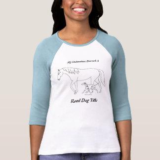 Road Trial: RD Title - Dalmatian & Horse Tee Shirt