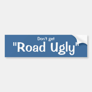 """Road Ugly Sticker, Inspired by NPR's """"Car Talk"""" Bumper Stickers"""