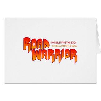 ROAD WARRIOR GREETING CARD