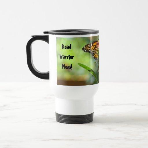Road Warrior Mom! Travel Coffee Mugs Butterflies