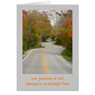 """ROAD WITH MANY """"S"""" CURVES/FALL FOLIAGE/OUR JOURNEY CARD"""