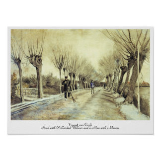Road with Pollarded Willows and a Man with a Broom Poster