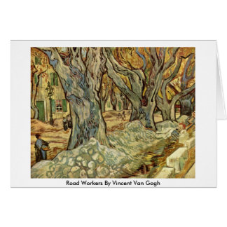 Road Workers By Vincent Van Gogh Greeting Card
