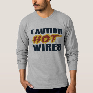 ROADHOUSE CAUTION HOT WIRES T-Shirt