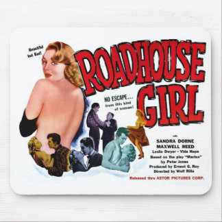 Roadhouse Girl Mouse Pad