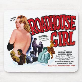 Roadhouse Girl Mousepad