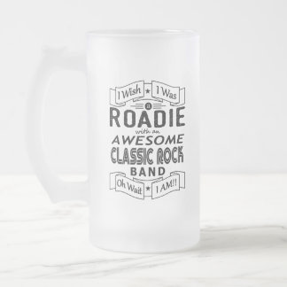 ROADIE awesome classic rock band (blk) Frosted Glass Beer Mug