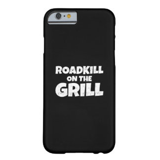Roadkill en la parrilla - fiesta del Bbq divertido Funda Para iPhone 6 Barely There