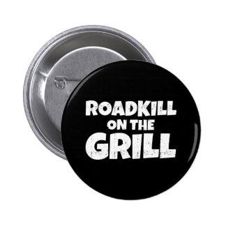 Roadkill en la parrilla - fiesta del Bbq divertido Pin Redondo 5 Cm