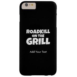 Roadkill en la parrilla - fiesta divertido del Bbq Funda De iPhone 6 Plus Barely There
