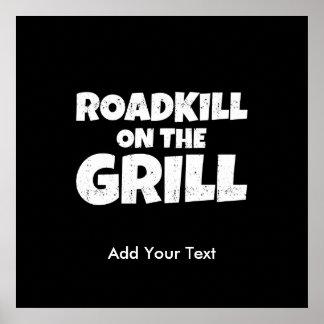 Roadkill en la parrilla - fiesta divertido del Bbq Póster
