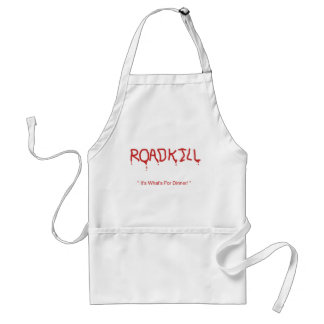 """Roadkill """"It's What's For Dinner!"""" Cooks Apron"""