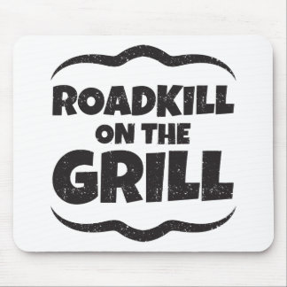 Roadkill on The Grill - BBQ Party Funny Mouse Pad