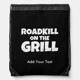 Roadkill on The Grill - Funny BBQ Party Drawstring Backpack