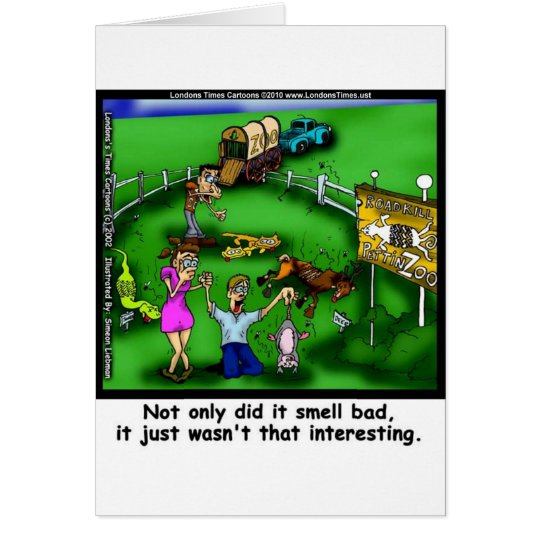 Roadkill Petting Zoo Funny Tees & Gifts Card