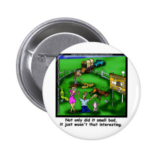 Roadkill Petting Zoo Funny Tees & Gifts Pinback Button