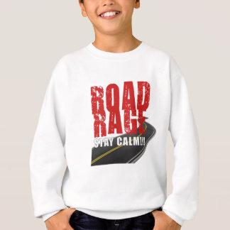 RoadRage-StayClam by Do_Tees Sweatshirt