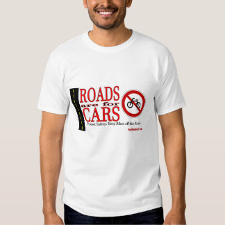 Roads are for Cars T-Shirt