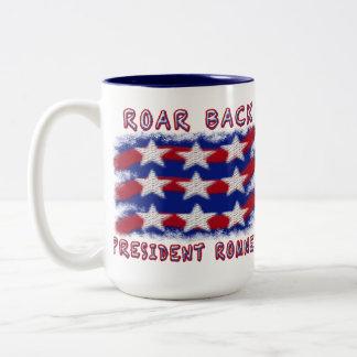 ROAR BACK PRESIDENT ROMNEY  MUGS MUG